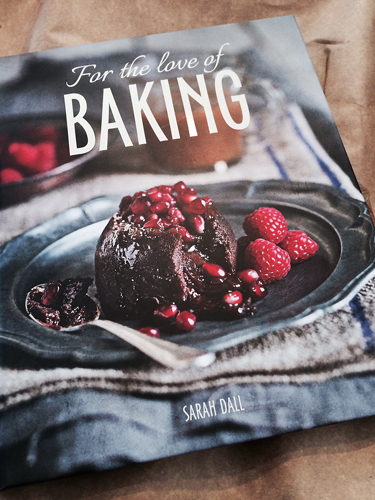 A recipe book by Sarah Dall called for the love of baking